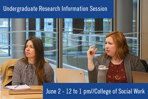 Virtual Social Work Undergraduate Research Information Session