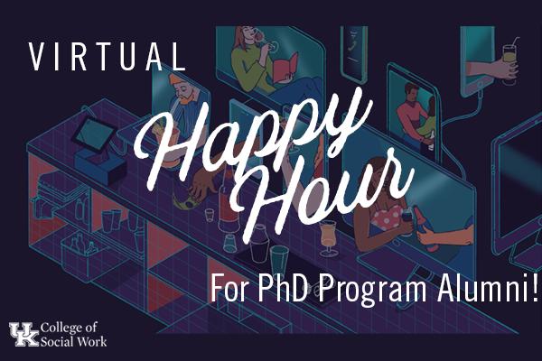 Ph.D. Program Alumni Virtual Happy Hour