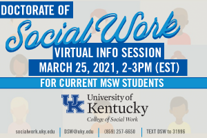 DSW Info Session for Current UK MSW Students