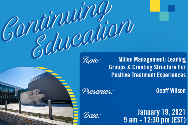 Milieu Management: Leading Groups and Creating Structure for Positive Treatment Experiences