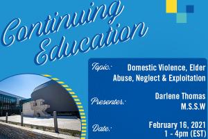 Domestic Violence, Elder Abuse, Neglect and Exploitation